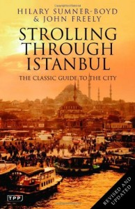 The best books on Byzantium - Strolling through Istanbul by Hilary Sumner Boyd and John Freely