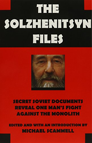 The Solzhenitsyn Files by Michael Scammell (Ed), Catherine A. Fitzpatrick