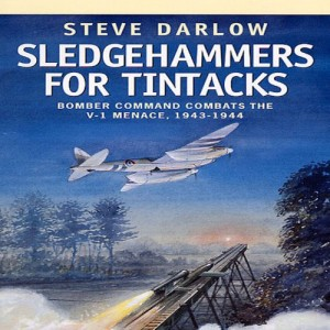 The best books on Pilots of the Second World War - Sledgehammers for Tintacks by Steve Darlow