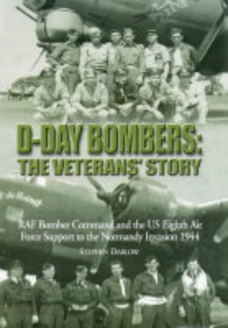 The best books on Pilots of the Second World War - D-Day Bombers by Steve Darlow