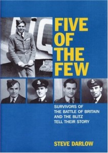 The best books on Pilots of the Second World War - Five of the Few by Steve Darlow