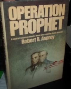 The Best Books About Aleksandr Solzhenitsyn - Operation Prophet by Robert B Asprey