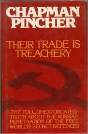 The best books on Espionage - Their Trade is Treachery by Chapman Pincher