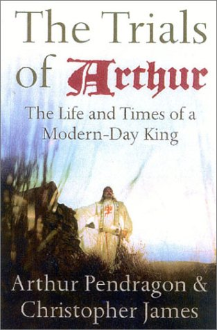 The best books on The Celts - The Trials of Arthur by Arthur Pendragon and Chris James