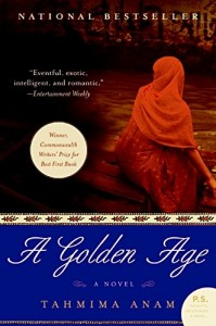The best books on Bangladesh - A Golden Age by Tahmima Anam