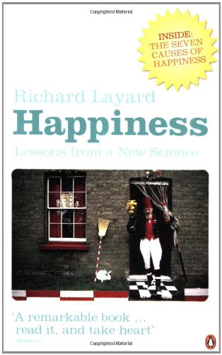 The best books on Happiness at Work - Happiness by Richard Layard
