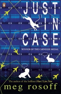 The best books on Coming of Age - Just in Case by Meg Rosoff