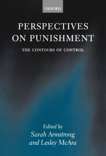 The best books on Crime and Punishment - Perspectives on Punishment by David Downes & Sarah Armstrong, Lesley McAra, David Downes (Contributor)