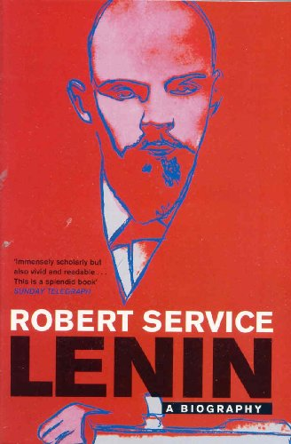 The best books on Totalitarian Russia - Lenin by Robert Service