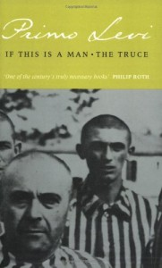 The best books on War Crimes - If This Is a Man by Primo Levi