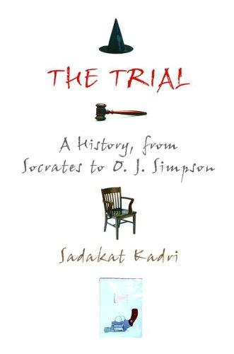The best books on Trial By Jury - The Trial by Sadakat Kadri