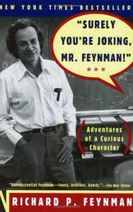 Physics Books that Inspired Me - Surely You're Joking, Mr Feynman! Adventures of a Curious Character by Richard Feynman