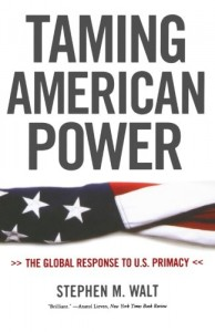 The best books on US-Israel Relations - Taming American Power by Stephen Walt