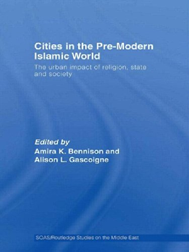 The best books on Science and Islam - Cities in the Pre-modern Islamic World by Amira Bennison