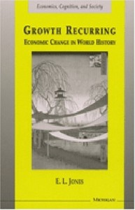 The best books on China in the World Economy - Growth Recurring by E L Jones