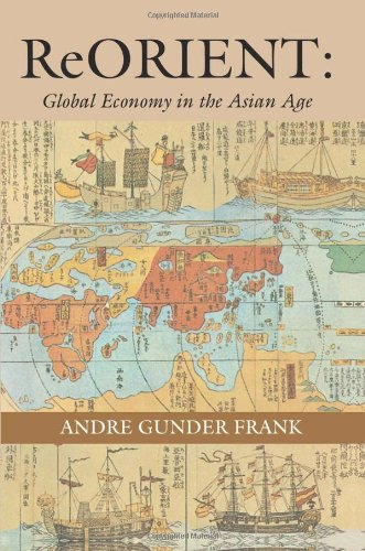 The best books on China in the World Economy - ReORIENT by Andre Gunder Frank