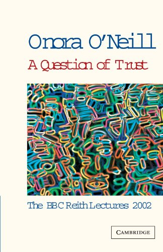 A Question of Trust by Onora O'Neill