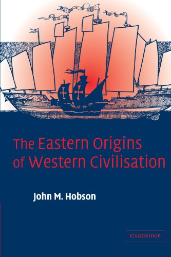 The best books on China in the World Economy - The Eastern Origins of Western Civilisation by John M Hobson