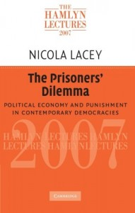 The best books on Crime and Punishment - The Prisoners' Dilemma by Nicola Lacey