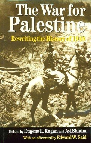 The best books on The Arabs - The War for Palestine by Eugene Rogan & Eugene Rogan and Avi Shlaim