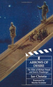 The best books on Russian Cinema - Arrows of Desire by Ian Christie & Ian Christie, foreword by Martin Scorsese