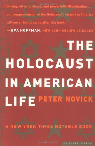 The best books on US-Israel Relations - The Holocaust in American Life by Peter Novick
