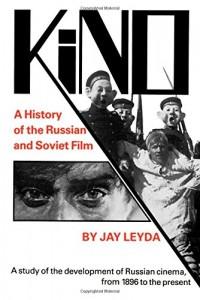 The best books on Russian Cinema - Kino by Jay Leyda