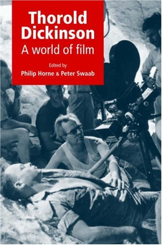 The best books on Russian Cinema - Thorold Dickinson by Ian Christie & Martin Scorsese, Ian Christie, Charles Barr, and Laura Marcus