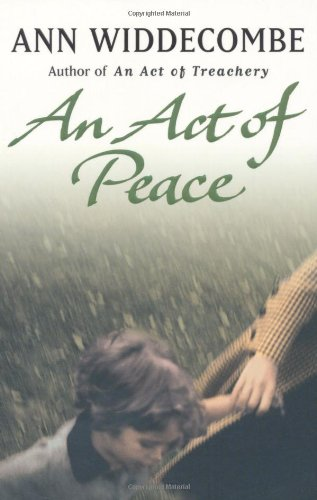 The best books on Childhood Innocence - An Act of Peace by Ann Widdecombe