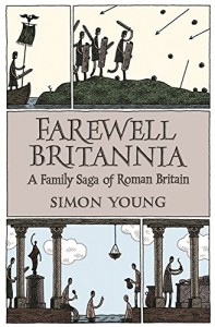 The best books on The Celts - Farewell Britannia by Simon Young