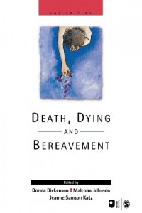 The best books on Body Shopping - Death, Dying and Bereavement by Donna Dickenson