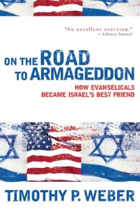 The best books on US-Israel Relations - On the Road to Armageddon by Timothy P Weber