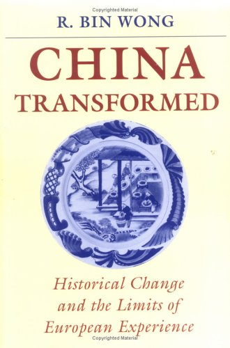 The best books on China in the World Economy - China Transformed by R Bin Wong