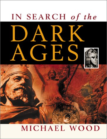The best books on The Celts - In Search of the Dark Ages by Michael Wood