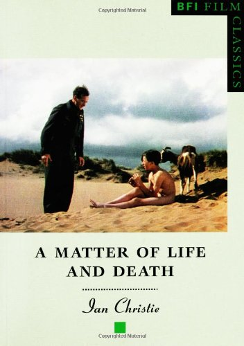 The best books on Russian Cinema - A Matter of Life and Death by Ian Christie