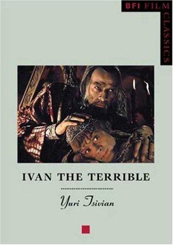 The best books on Russian Cinema - Ivan the Terrible by Yuri Tsivian
