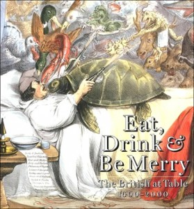 The best books on Historic Cooking - Eat, Drink and Be Merry by Ivan Day