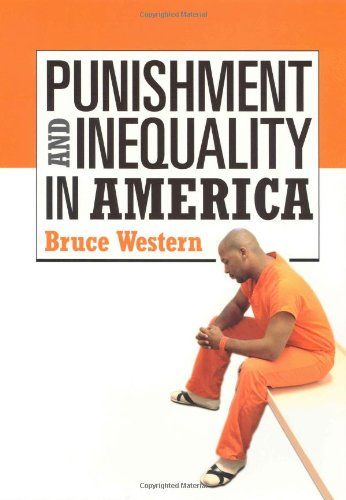 The best books on Crime and Punishment - Punishment and Inequality in America by Bruce Western