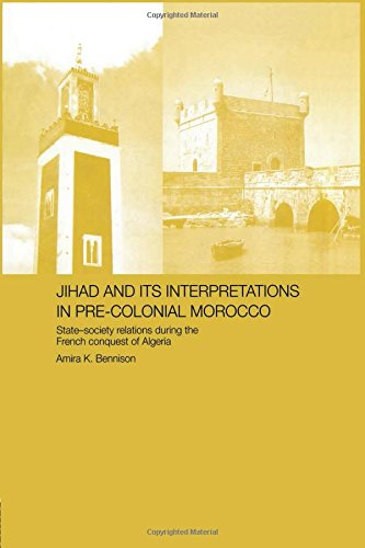 The best books on Science and Islam - Jihad and Its interpretation in Pre-colonial Morocco by Amira Bennison