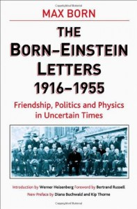 Physics Books that Inspired Me - The Born-Einstein Letters,1916-1955 by Albert Einstein and Max Born