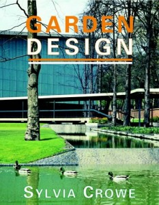 The best books on Horticultural Inspiration - Garden Design by Sylvia Crowe