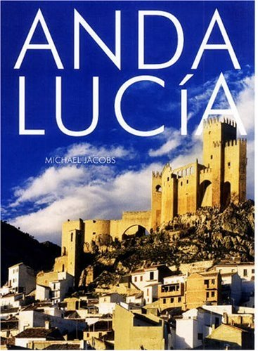 The best books on The Andes - Andalucía by Michael Jacobs
