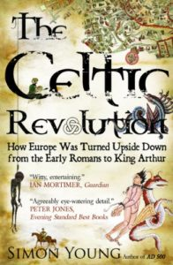 The best books on The Celts - The Celtic Revolution by Simon Young