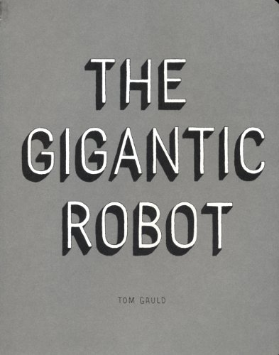 The best books on Comics - The Gigantic Robot by Tom Gauld