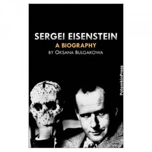 The best books on Russian Cinema - Sergei Eisenstein by Oksana Bulgakowa
