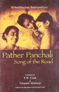 The best books on Bangladesh - Pather Panchali by Bibhutibhushan Bandopadhyay