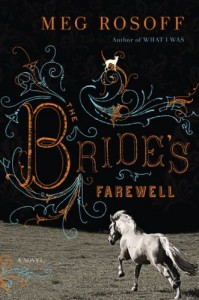 The best books on Coming of Age - The Bride's Farewell by Meg Rosoff