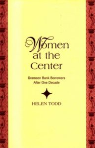The best books on The Poor and Their Money - Women at the Centre by Helen Todd