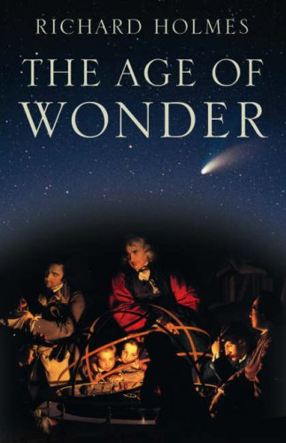 The best books on Science and Climate Change - The Age of Wonder by Richard Holmes