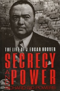 The best books on The FBI and Crime - Secrecy and Power by Richard Gid Powers